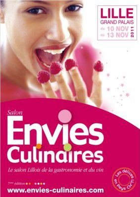 Le salon Envies Culinaires du jeudi 10 au dimanche 13 novembre 2011 à Lille, au Grand Palais.
