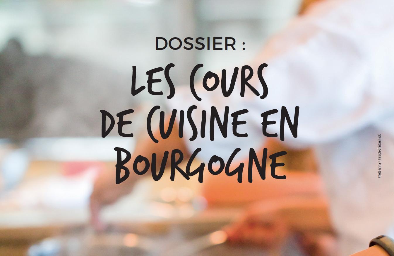 Les Cours De Cuisine En Bourgogne Arts Gastronomie