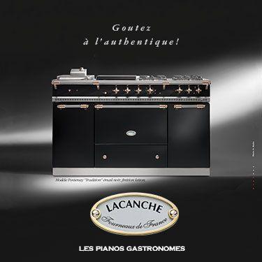 Lacanche, les pianos gastronomes