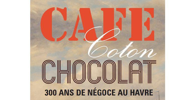 exposition caf coton chocolat arts gastronomie. Black Bedroom Furniture Sets. Home Design Ideas