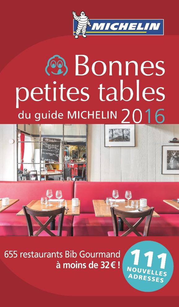 les Bonnes Petites Tables du Guide Michelin 2016_17.90 €