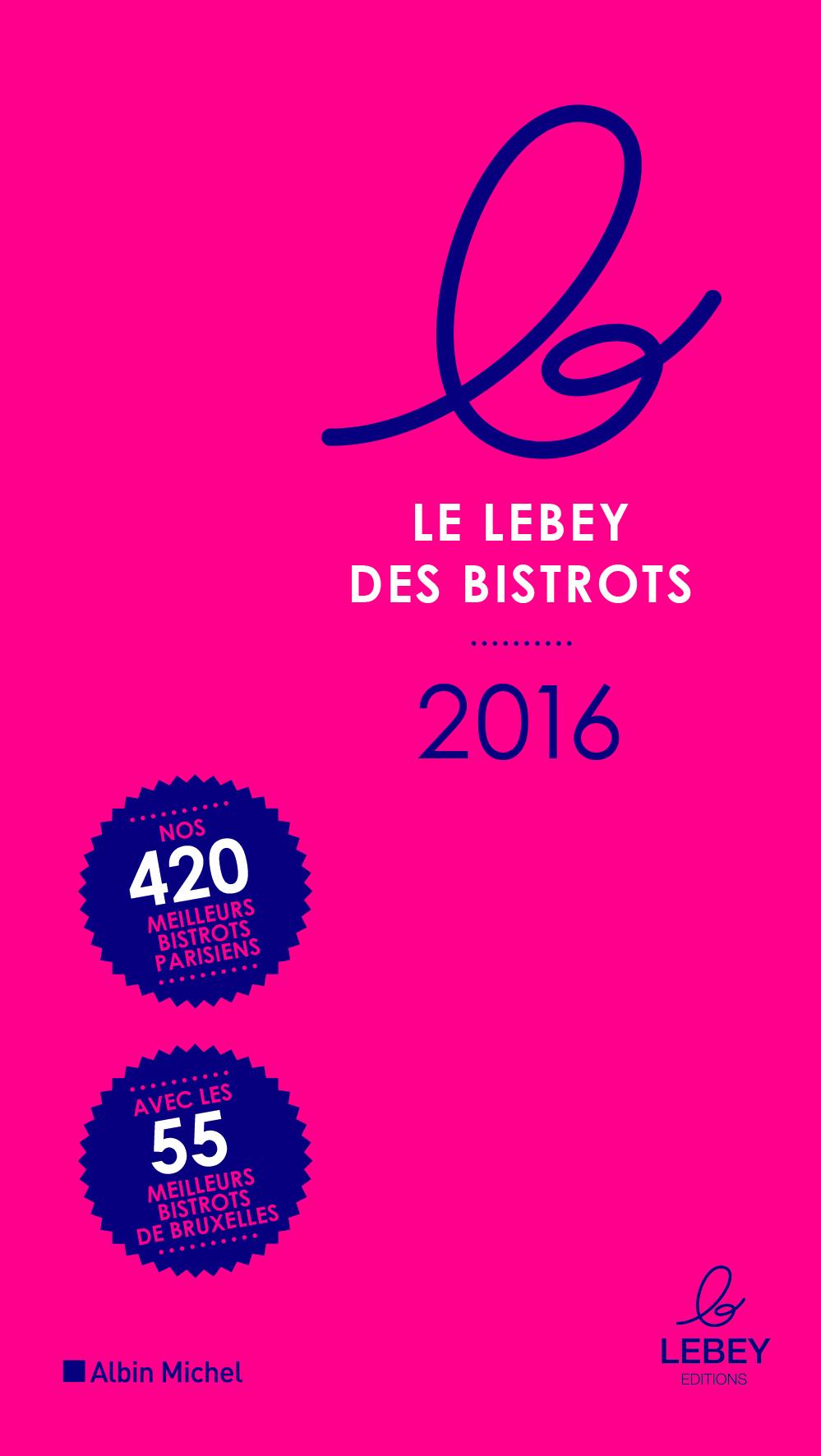 Guide LEbey 2016 - Sortie le 7 avril 2016 en librairie