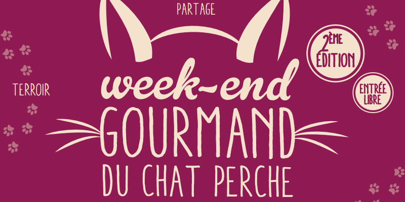Week-end gourmand du chat perché