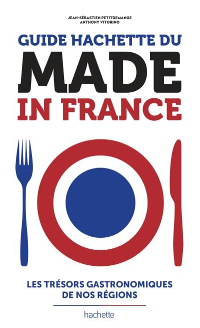 Guide Hachette du Made in France