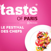 3ème édition de Taste of Paris du 18 au 21 mai 2017