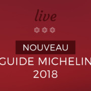 Guide Michelin 2018 : le live